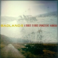 Badlands - A Tribute to Bruce Springsteen's Nebraska