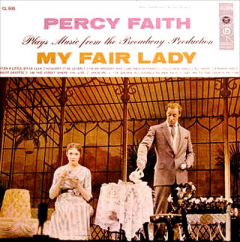 Percy Faith Plays Music From the Broadway Production My Fair Lady