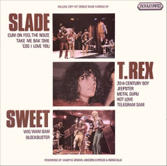 Million Copy Hit Songs Made Famous by Slade, T. Rex, Sweet