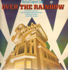 Over the Rainbow - The Last Concert, Live!