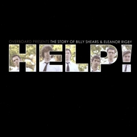 Help! - Overboard Presents the Story of Billy Shears & Eleanor Rigby