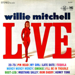 Willie Mitchell Live at The Royal