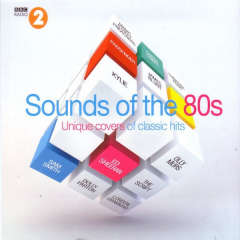 Sounds of the 80s - Unique Covers of Classic Hits