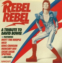 Rebel Rebel - A Tribute to David Bowie