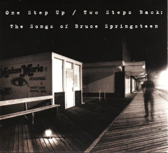 One Step Up / Two Steps Back: The Songs of Bruce Springsteen