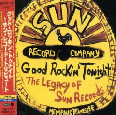 Good Rockin' Tonight - The Legacy of Sun Records [Japan]