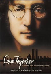 Come Together - A Night for John Lennon's Words and Music