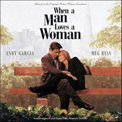 "Music from the Original Motion Picture Soundtrack ""When a Man Loves a Woman"""