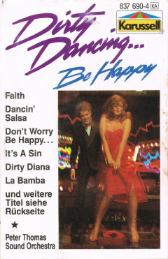 Dirty Dancing ... Be Happy