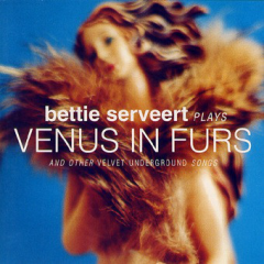 Bettie Serveert Plays Venus in Furs and Other Velvet Underground Songs