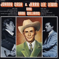 Johnny Cash and Jerry Lee Lewis Sing Hank Williams