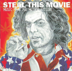 Steal This Movie - Music from the Motion Picture
