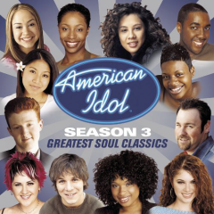 American Idol Season 3 - Greatest Soul Classics