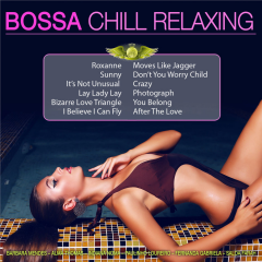Bossa Chill Relaxing