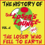 The History of the Loser's Lounge NYC - Vol. 4 - The Loser Who Fell to Earth