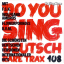 Do You Sing Deutsch - Rare Trax 108