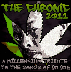 Chronic 2011 - A Millennium Tribute to the Songs of Dr. Dre