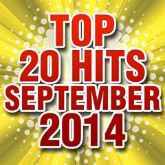Top 20 Hits September 2014