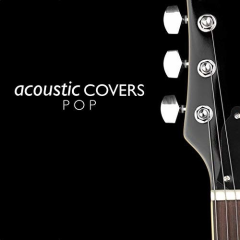 Acoustic Covers Pop