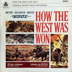 How the West Was Won - Original Sound Track Recording