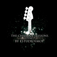 The Chillout Sessions - Sting
