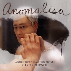Anomalisa - Music from the Motion Picture