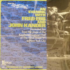 An Evening with Fred Ebb and John Kander