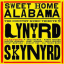 Sweet Home Alabama - The Country Music Tribute to Lynyrd Skynyrd