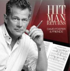 Hit Man Returns - David Foster & Friends