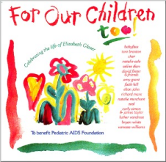 For Our Children Too! - Celebrating the Life of Elizabeth Glazer