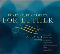 Forever, for Always, for Luther - Volume II