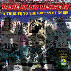 Take It or Leave It - A Tribute to the Queens of Noise