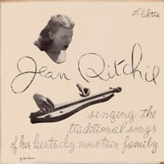 Jean Ritchie Singing the Traditional Songs of Her Kentucky Mountain Family