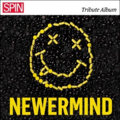 SPIN Presents Newermind - A Tribute Album