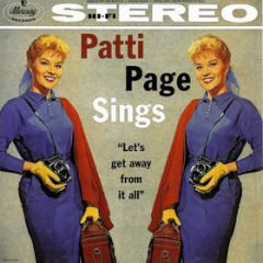 "Patti Page Sings ""Let's Get Away from It All"""