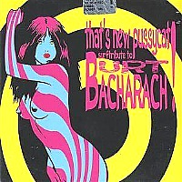 That's New Pussycat! - A Tribute to Burt Bacharach.