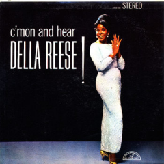 C'mon and Hear Della Reese!