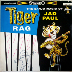 Tiger Rag - The Banjo Magic of Jad Paul
