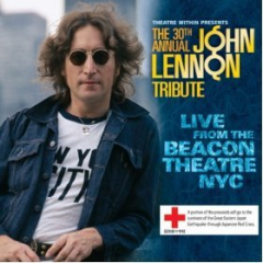 The 30th Annual John Lennon Tribute - Live from the Beacon Theatre NYC